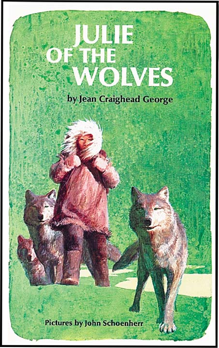 JULIE OF THE WOLVES. Jean Craighead George, John Schoenherr.