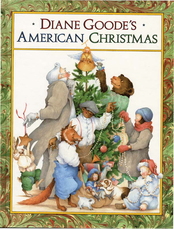 DIANE GOODE'S AMERICAN CHRISTMAS. Diane Goode, Laura Ingalls Wilder, Langston Hughes.