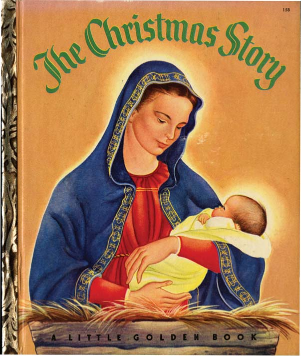 THE CHRISTMAS STORY. Jane Werner, Eloise Wilkin.