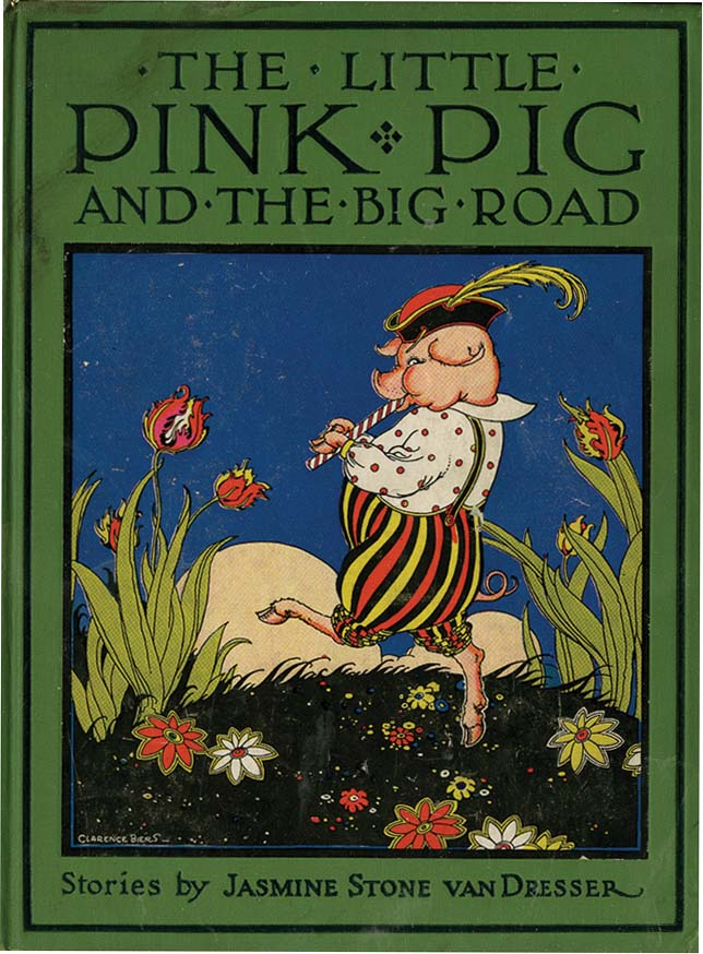 LITTLE PINK PIG AND THE BIG ROAD