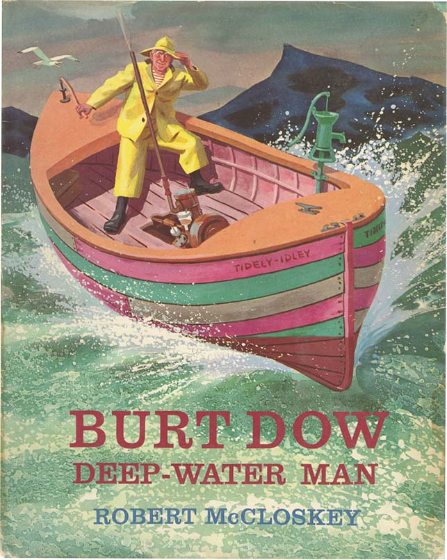 BURT DOW DEEP-WATER MAN. Robert McCloskey.