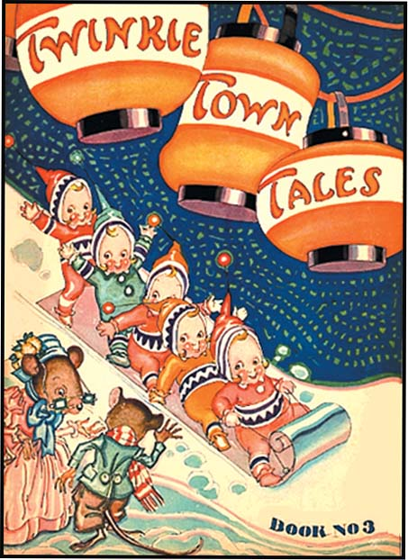 TWINKIE TOWN TALES BOOK NO. 3. Carlyle Emery, Arthur Henderson.
