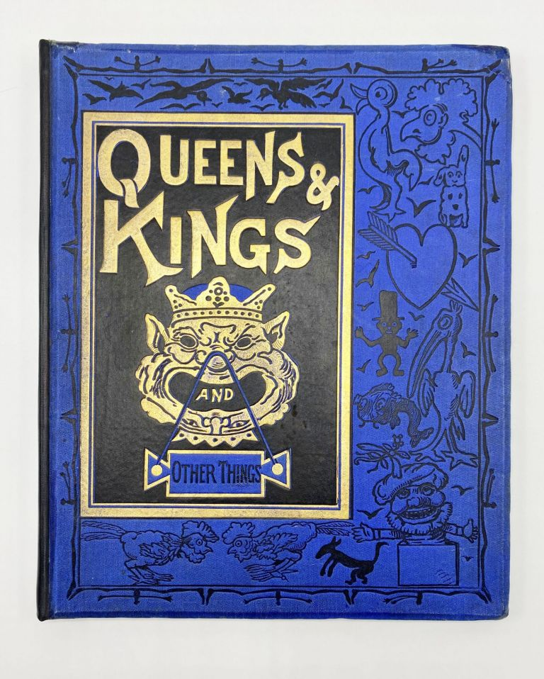 QUEENS & KINGS AND OTHER THINGS