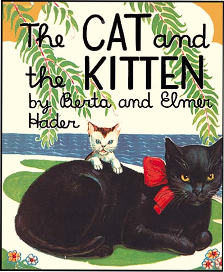 THE CAT AND THE KITTEN. Berta Hader, Elmer Hader.