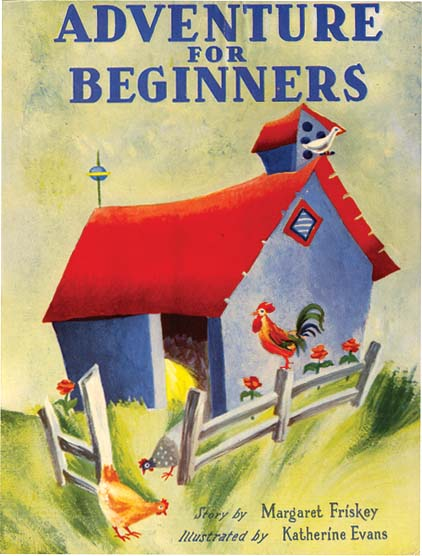 ADVENTURE FOR BEGINNERS. Margaret Friskey, Katherine Evans.
