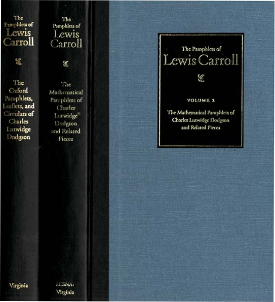 THE PAMPHLETS OF LEWIS CARROLL. Lewis Carroll, Francine Abeles.