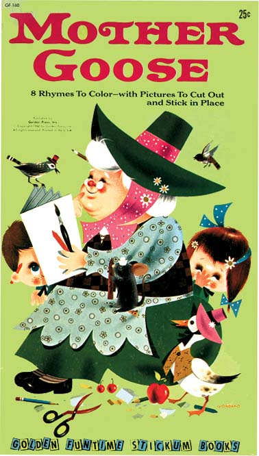 MOTHER GOOSE: 8 Rhymes To Color – with Pictures To Cut Out and Stick in Place. Mother Goose, Joe Giordano.