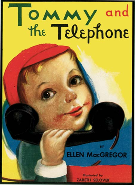 TOMMY AND THE TELEPHONE. Ellen MacGregor, Zabeth Selover.
