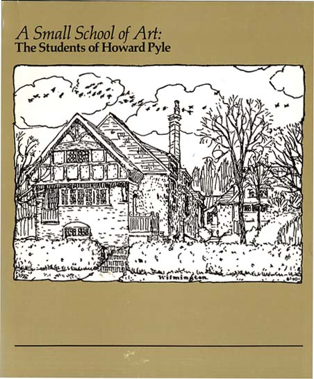 SMALL SCHOOL OF ART. Howard Pyle, R. Elzea, E. Hawkes.