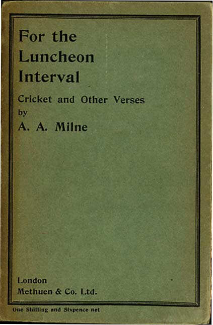 FOR THE LUNCHEON INTERVAL. A. A. Milne.