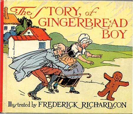 THE STORY OF THE GINGERBREAD MAN. Eunice Stephenson, Frederick Richardson.