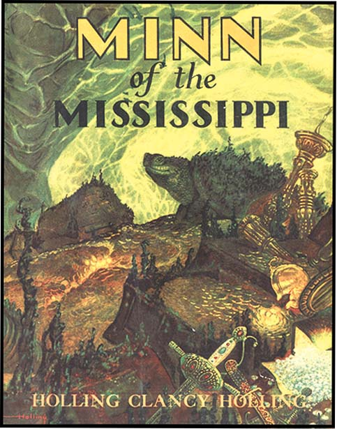 MINN OF THE MISSISSIPPI. Holling Clancy Holling.