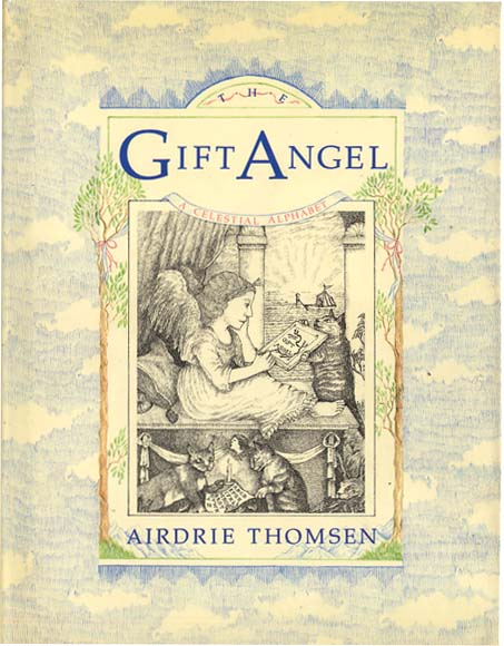 GIFT ANGEL. Airdrie Thomsen.