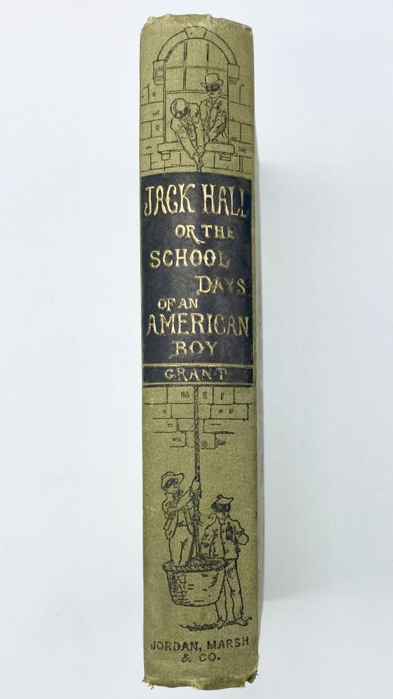 JACK HALL: or the School Days of an American Boy