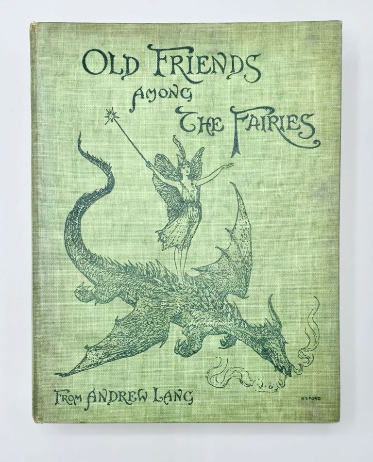 OLD FRIENDS AMONG THE FAIRIES