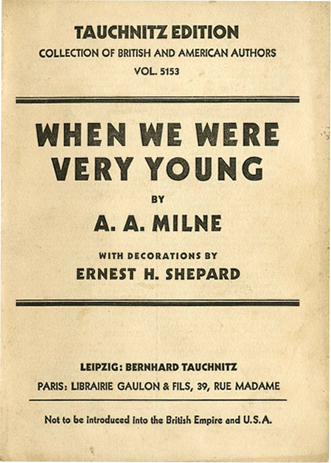 WHEN WE WERE VERY YOUNG. A. A. Milne.