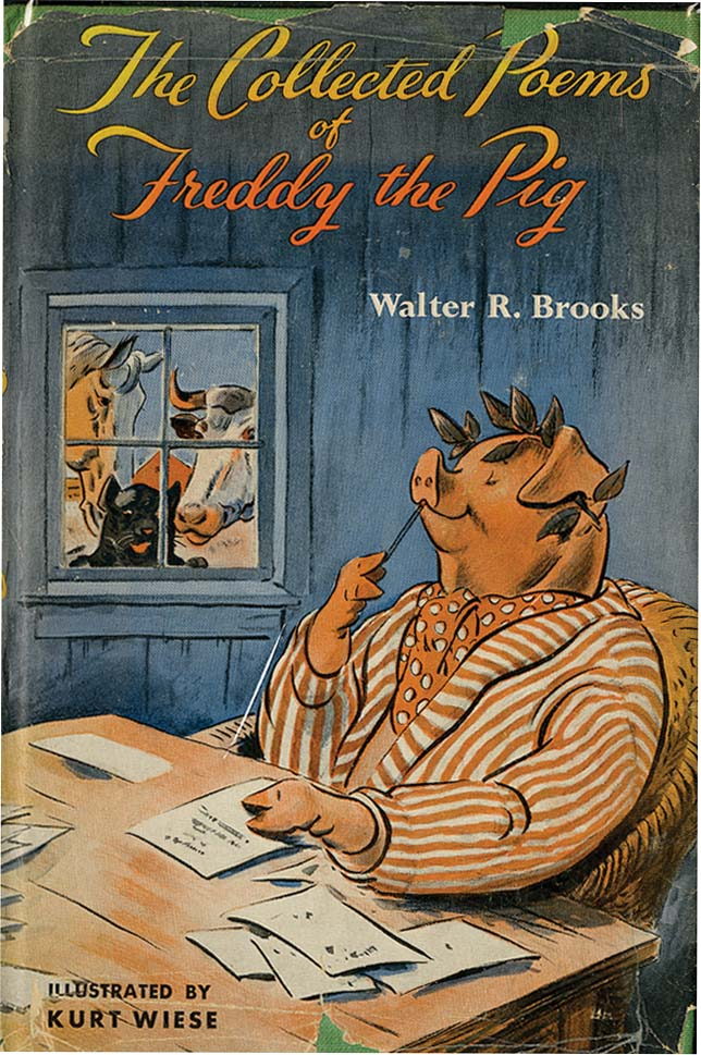 COLLECTED POEMS OF FREDDY THE PIG. Walter Brooks, Kurt Wiese.