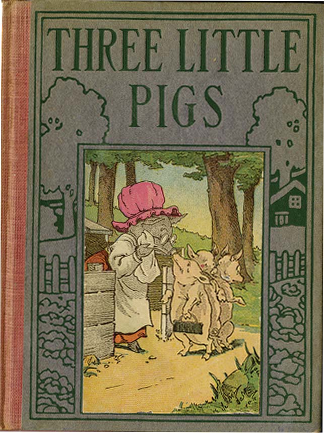 THREE LITTLE PIGS / PRECOCIOUS PIGGY / THE BRAVE LITTLE TAILOR