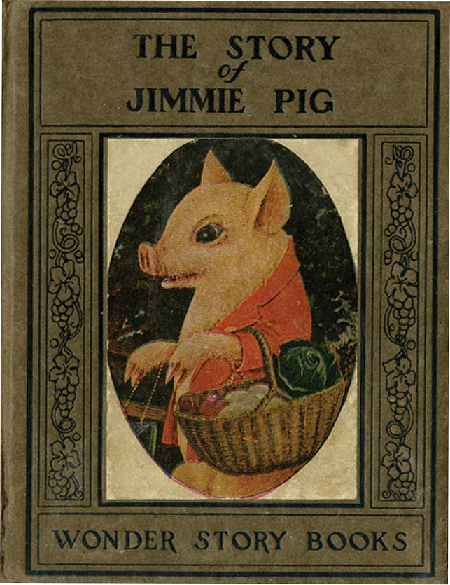 THE STORY OF JIMMIE PIG [plus] BERTIE'S DREAM