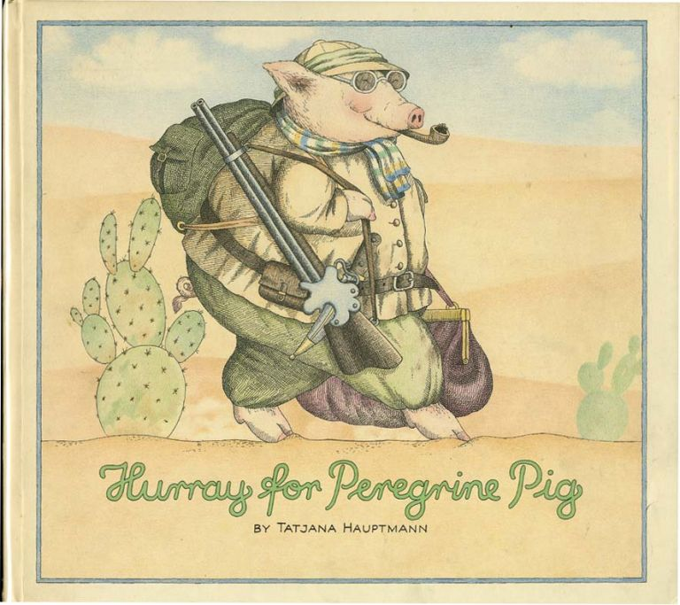 HURRAY FOR PEREGRIN PIG