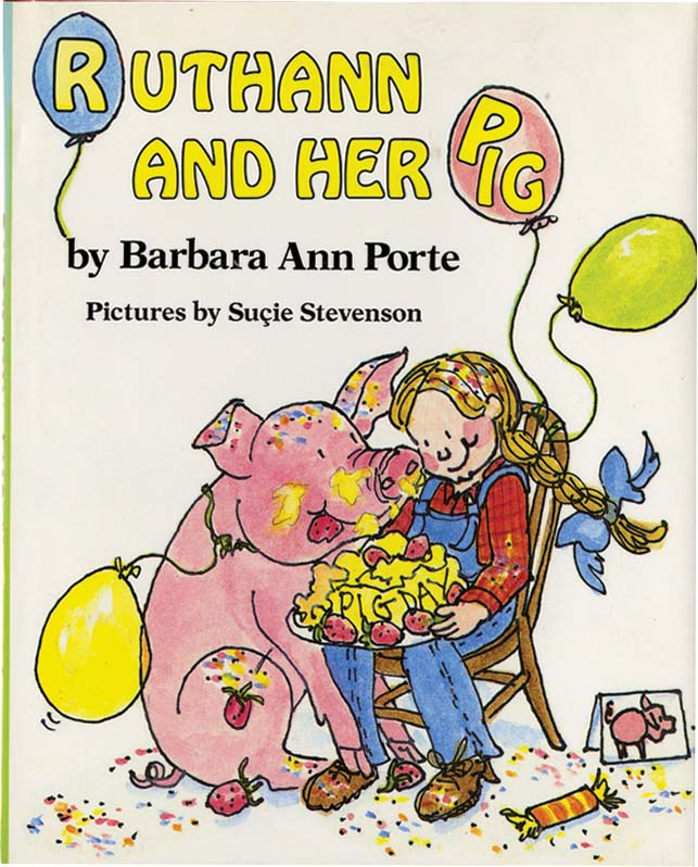 RUTHANN AND HER PIG. Barbara Ann Porte.