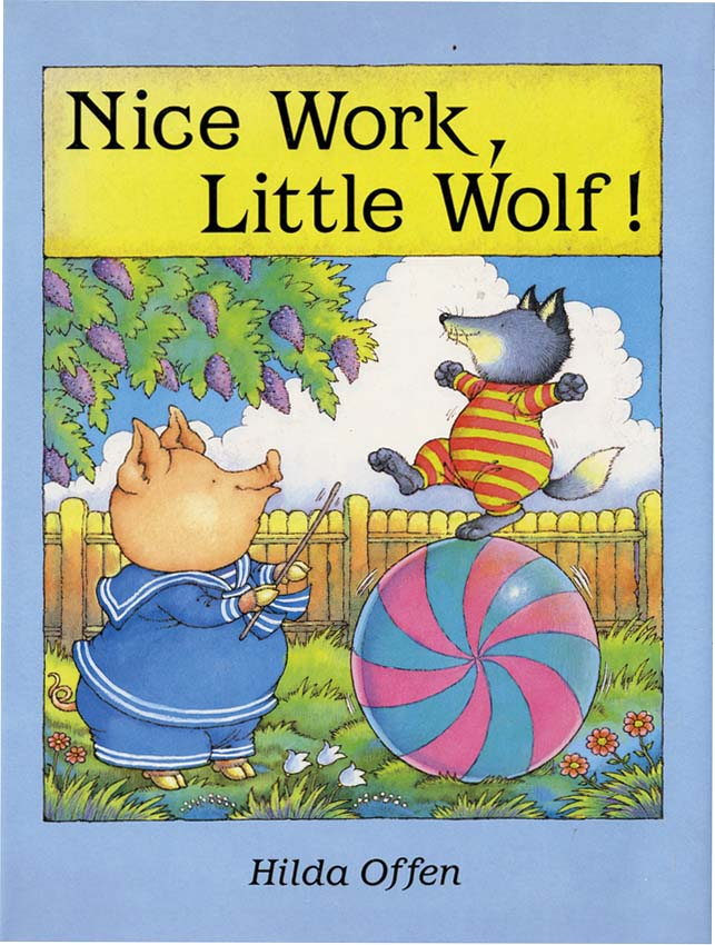 NICE WORK LITTLE WOLF! Hilda Offen.