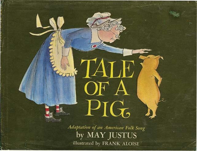 TALE OF A PIG. May Justus.