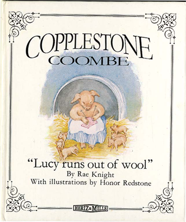 COPPLESTONE COOMBE: Lucy Runs Out of Wool. Rae Knight, Honor Redstone.