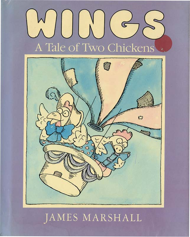 WINGS: A TALE OF TWO CHICKENS. James Marshall.