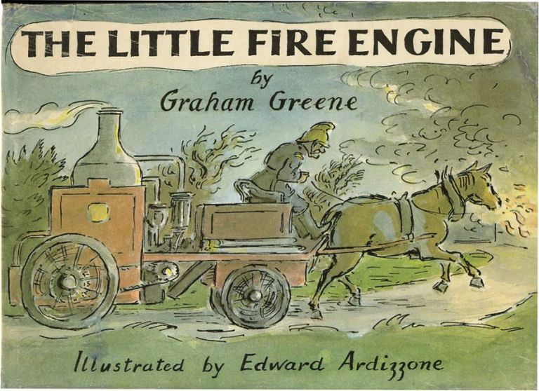 THE LITTLE FIRE ENGINE. Graham Greene, Edward Ardizzone.