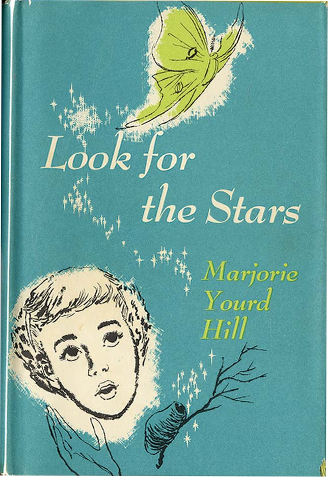 LOOK FOR THE STARS. Hill Marjorie Yourd.