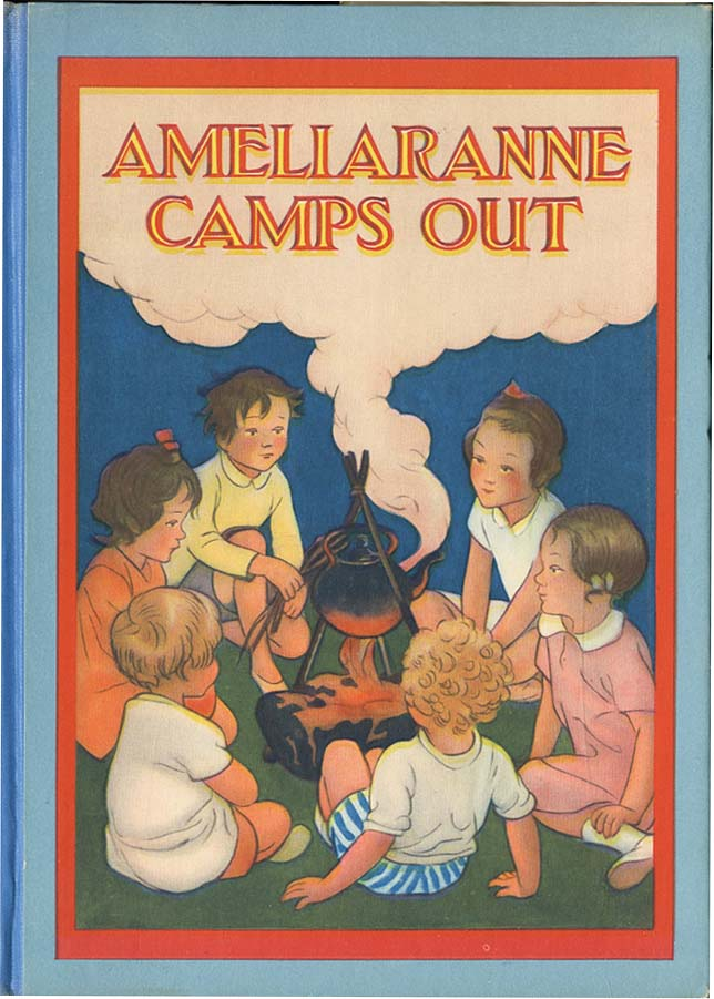 AMELIARANNE CAMPS OUT. Constance Heward, S. B. Pearse.