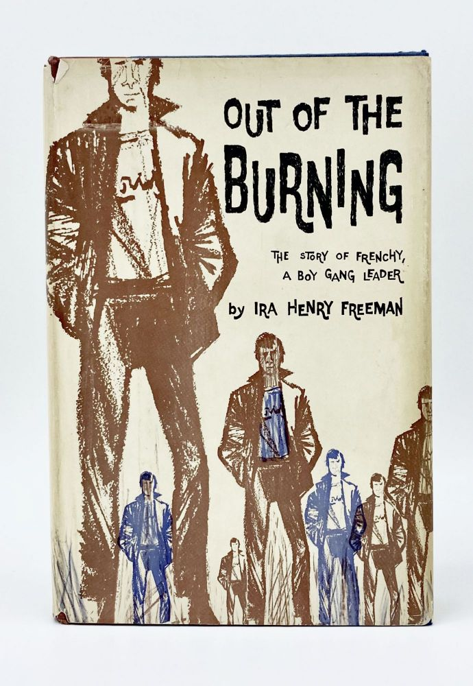 OUT OF THE BURNING