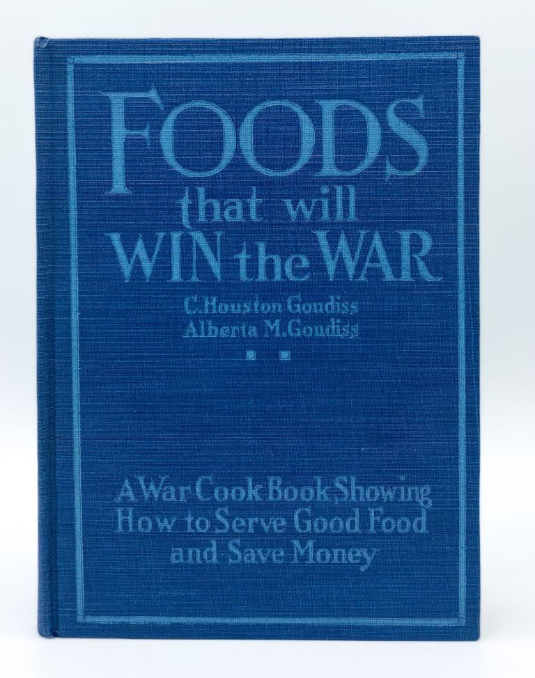 FOODS THAT WILL WIN THE WAR