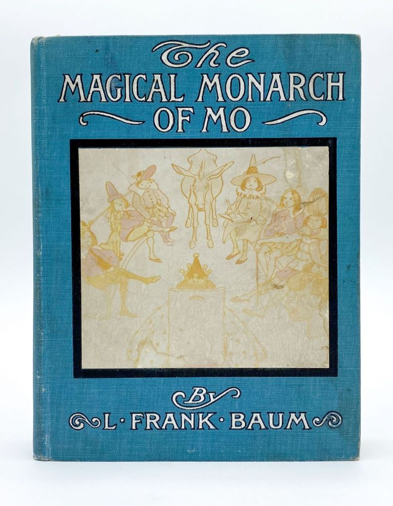 THE SURPRISING ADVENTURES OF MAGICAL MONARCH OF MO AND HIS PEOPLE