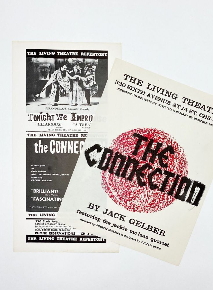 Two Flyers for the Original Living Theatre Production of THE CONNECTION