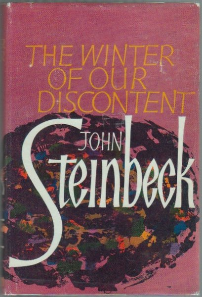 WINTER OF OUR DISCONTENT. John STEINBECK.