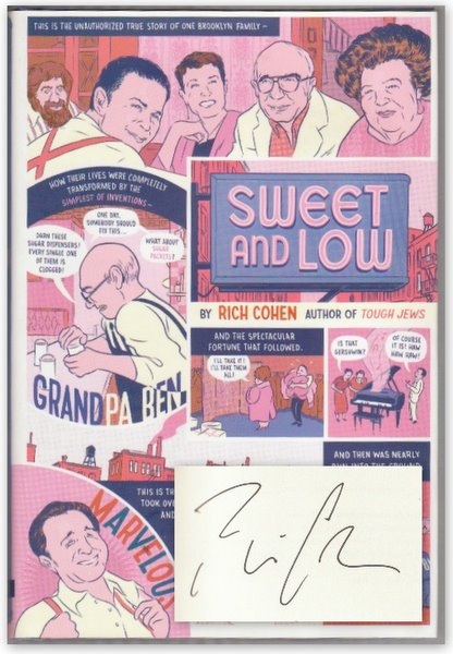 SWEET AND LOW: A Family Story. Rich Cohen.
