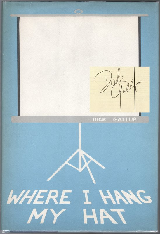 WHERE I HANG MY HAT. Dick GALLUP.