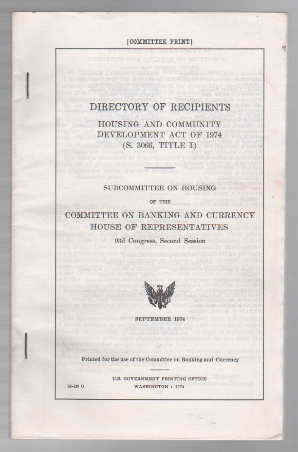 DIRECTORY OF RECIPIENTS: Housing and Community Development Act of 1974 (S. 3066, Title I)