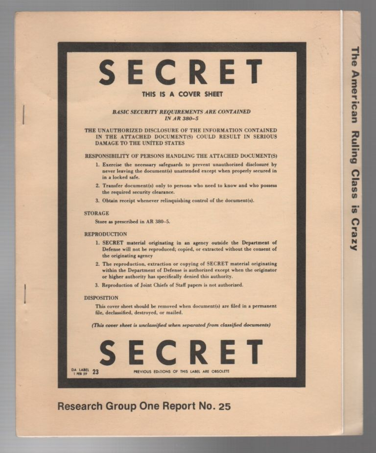 THE AMERICAN RULING CLASS IS CRAZY / RESEARCH GROUP ONE REPORT NO. 25. Howard EHRLICH, Glenda Morris, Bureau of Public Secrets / Research Group One.