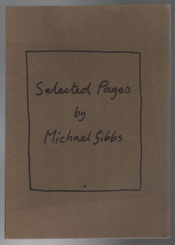 SELECTED PAGES. Michael GIBBS.