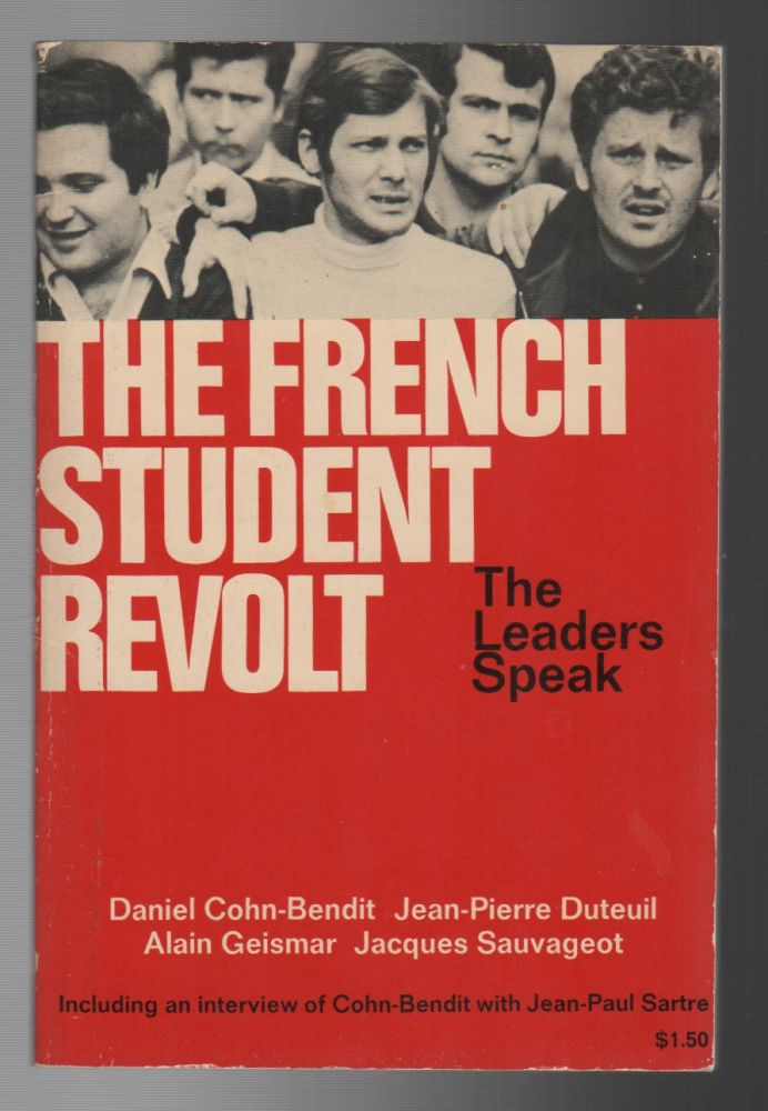 THE FRENCH STUDENT REVOLT: The Leaders Speak. Hervé BOURGES.