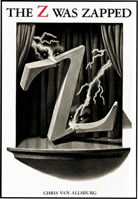 THE Z WAS ZAPPED. Chris Van Allsburg.