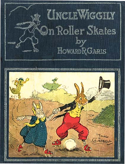 UNCLE WIGGILY ON ROLLER SKATES. Howard Garis, Lang Cambell.