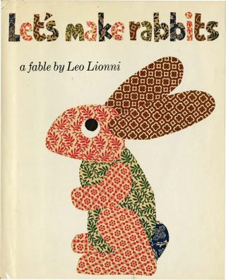 LET'S MAKE RABBITS: A Fable