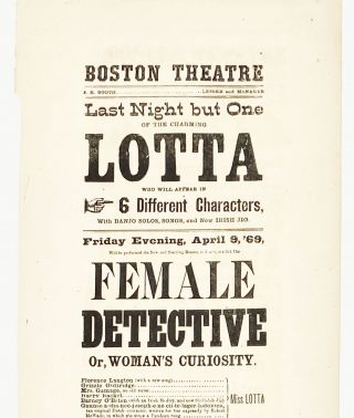 Theatre broadside announcement for THE FEMALE DETECTIVE. BROADSIDE, C. H. Hazlewood