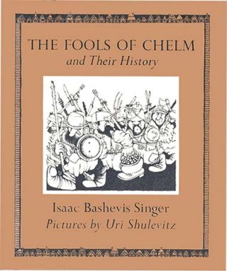 THE FOOLS OF CHELM