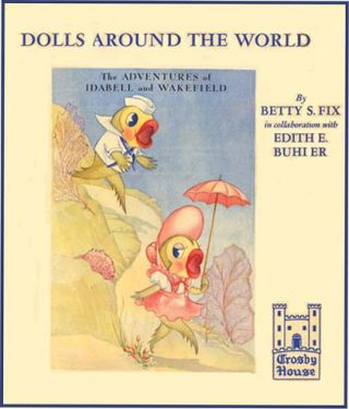 ADVENTURES OF IDABELL AND WAKEFIELD: Dolls Around The World