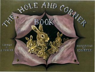 THE HOLE AND CORNER BOOK